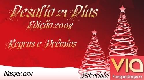 Desafio 21 Dias Edição 2008 - Regras e Prêmios