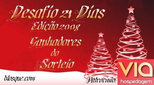 Desafio 21 Dias 2008 - Ganhadores das Cestas de Natal