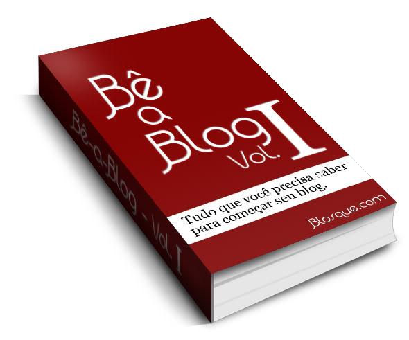 Bê-a-Blog Volume I - Baixe o seu!